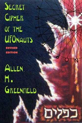 Allen H. Greenfield - Secret Cipher of the UFOnauts