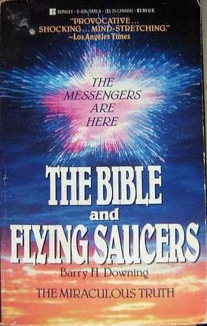 Barry Downing - The Bible and Flying Saucers