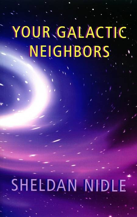 Sheldan Nidle - Your Galactic Neighbours