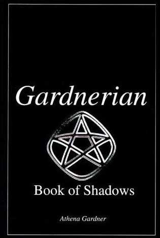 Athena Gardner - Gardnerian Book of Shadows