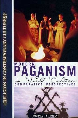 Michael Strmiska - Modern Paganism in World Cultures