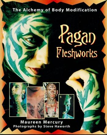 Maureen Mercury - Pagan Fleshworks