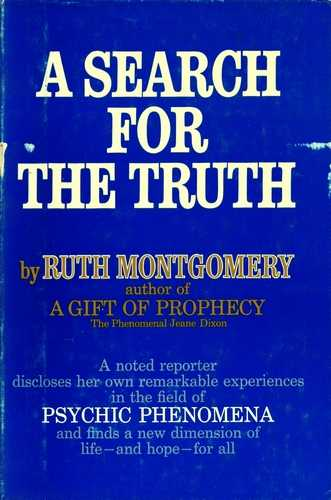 Ruth Montgomery - A Search for Truth