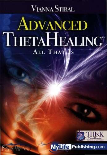 Vianna Stibal - Advanced Theta Healing