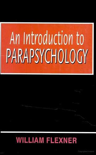 William Flexner - An Introduction to Parapsychology