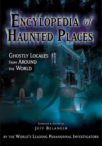 J. Belanger - Encyclopedia of Haunted Places