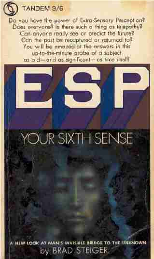 Brad Steiger - ESP - Your Sixth Sense