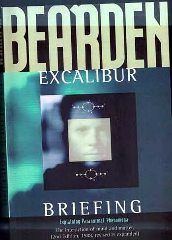 Tom Bearden - Excalibur Briefing