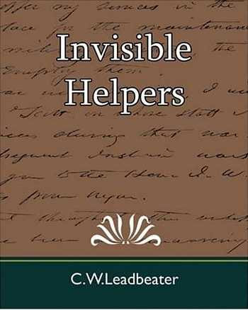 C.W. Leadbeater - Invisible Helpers