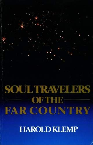 Harold Klemp - Soul Travelers of the Far Country