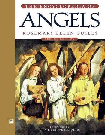 Rosemary Ellen Guiley - The Encyclopedia of Angels