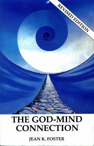 Jean K. Foster - The God-Mind Connection