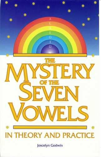 Joscelyn Godwin - The Mystery of the Seven Vowels