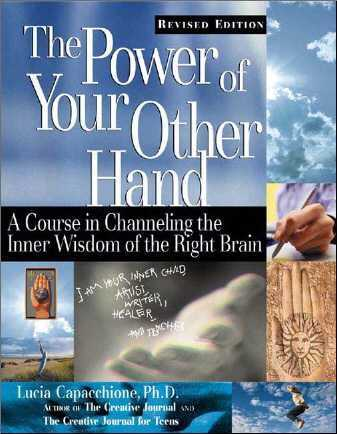Lucia Cappachione - The Power of Your Other Hand