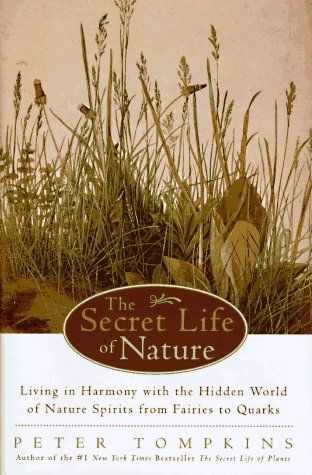 P. Tompkins - The Secret Life of Nature