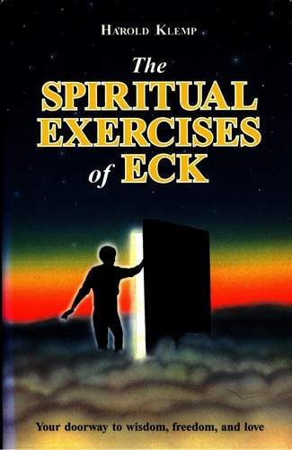 Harold Klemp - The Spiritual Exercises of ECK