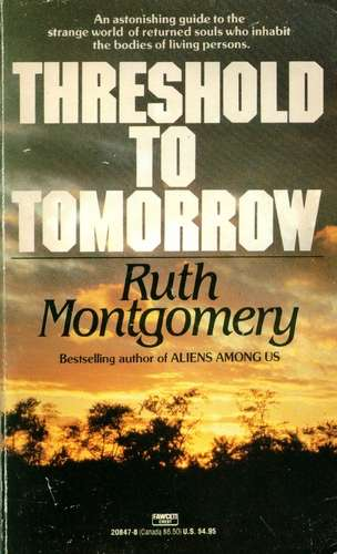 Ruth Montgomery - Treshold to Tomorrow