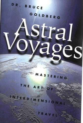 Bruce Goldberg - Astral Voyages