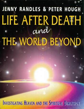 Jenny Randles - Life after Death & The World Beyond