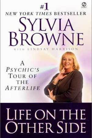 Sylvia Browne - Life on the Other Side