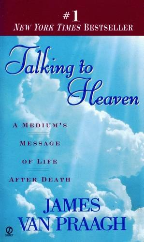 James Van Praagh - Talking to Heaven
