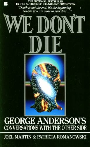 George Anderson - We Don't Die