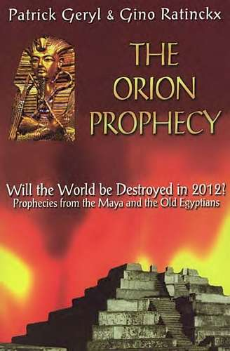 Patrick Geryl - The Orion Prophecy