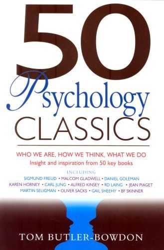 Tom Butler-Bowdon (ed.) - 50 Psychology Classics