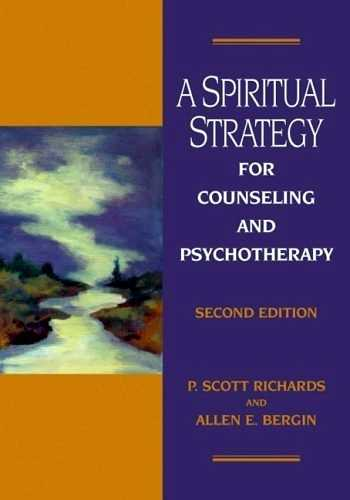 P. Scott - A Spiritual Strategy for Counseling and Psychotherapy