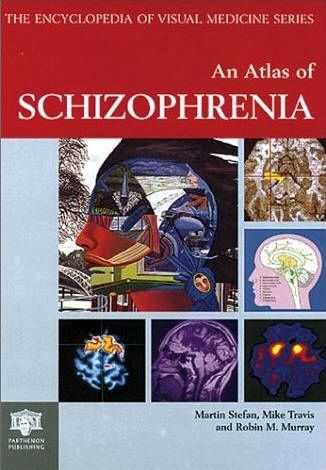 Martin Stefan - An Atlas of Schizophrenia