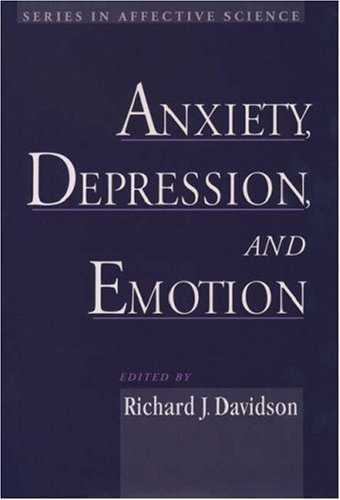 Richard J. Davidson - Anxiety, Depression and Emotion