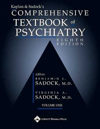 B. Kaplan & V. Sadock - Comprehensive Textbook of Psychiatry