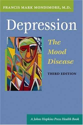 Francis M. Mondimore - Depression - The Mood Disease