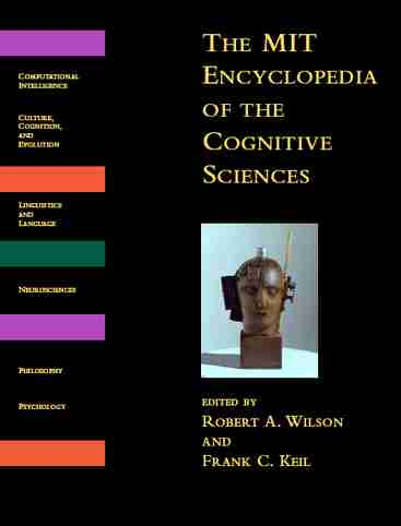 The MIT Encyclopedia of Cognitive Sciences