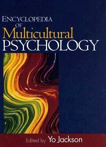 Yo Jackson (ed.) - Encyclopedia of Multicultural Psychology