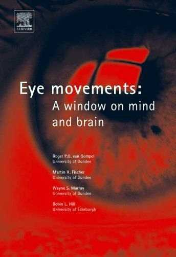 Roger van Gompel - Eye Movements - A Window to the Brain