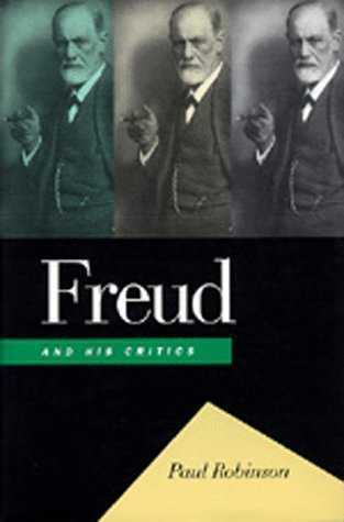 Paul Robinson - Freud and his Critics
