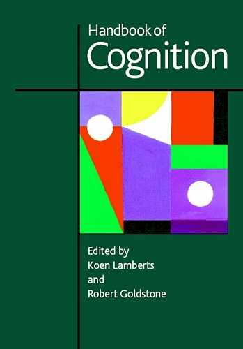Koen Lamberts - Handbook of Cognition