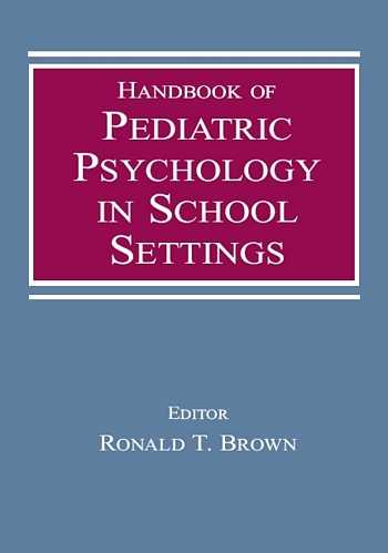 R. Brown - Handbook of Pediatric Psychology in School Settings