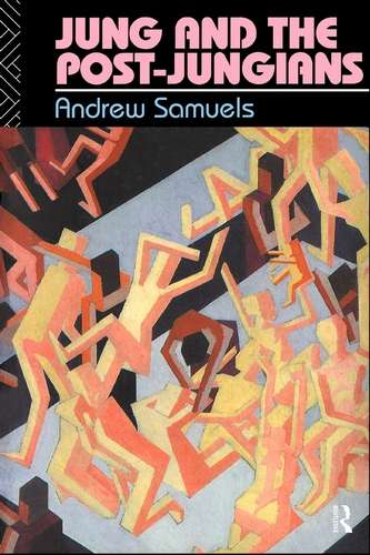 Andrew Samuels - Jung and the Post-Jungians