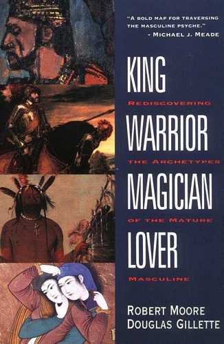 R. Moore - King, Warrior, Magician, Lover