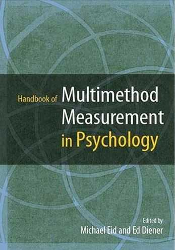 Michael Eid (ed.) - Multimethod Measurement in Psychology