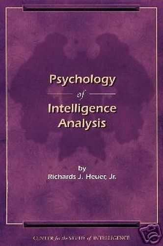 Richards Heuer - Psychology of Intelligence Analysis