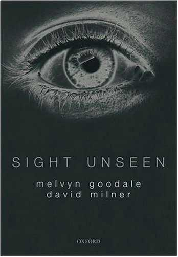 Melvin Goodale - Sight Unseen