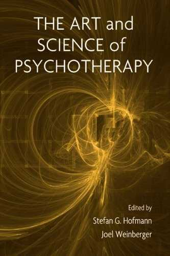 Stefan G. Hofmann (ed.) - The Art and Science of Psychotherapy