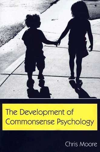Chris Moore - The Development of Commonsense Psychology