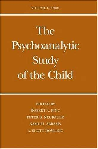 Robert A. King - The Psychoanalytic Study of the Child