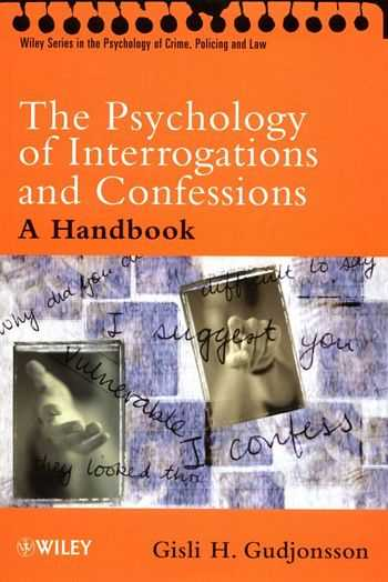 G. Gudjonsson -The Psychology of Interrogations and Confessions