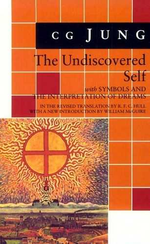 C.G. Jung - The Undiscovered Self
