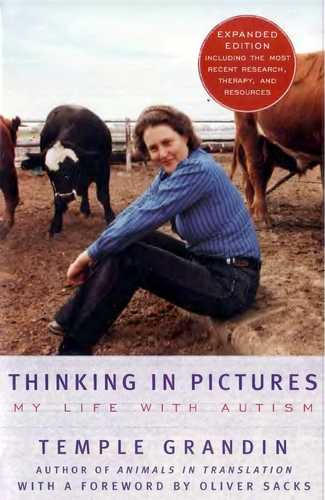 Temple Grandin - Thinking in Pictures - My Life with Autism